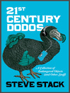 21st Century Dodos (eBook): A Collection of Endangered Objects (and Other Stuff)
